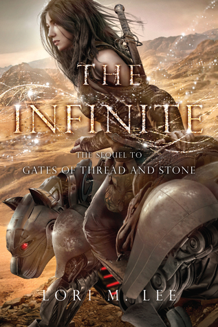 Read Books The Infinite (Gates of Thread and Stone, #2) Online