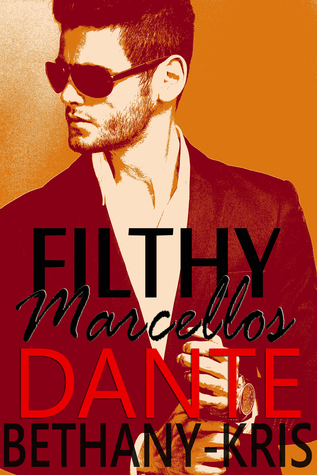 Read Books Dante (Filthy Marcellos, #3) Online