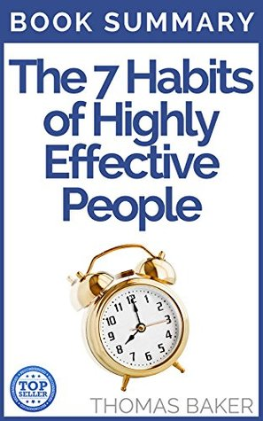 7 Habits of Highly Effective People Book Summary - Stephen R Covey