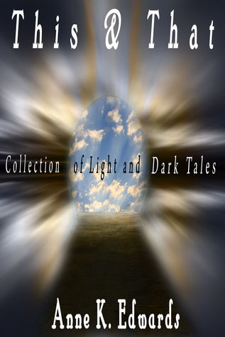 Read Books This and That: A collection of light and dark tales Online