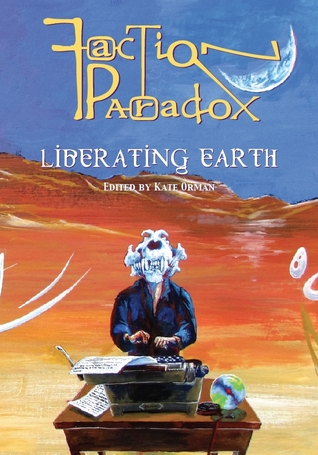 Read Books Faction Paradox: Liberating Earth Online