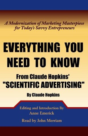 Everything You Need to Know from Claude Hopkins\u0027 Scientific
