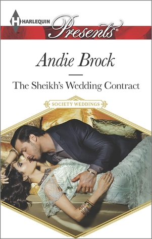 The Sheikh\u0027s Wedding Contract by Andie Brock