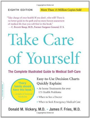 Take Care of Yourself The Complete Illustrated Guide to Medical - self care assessment