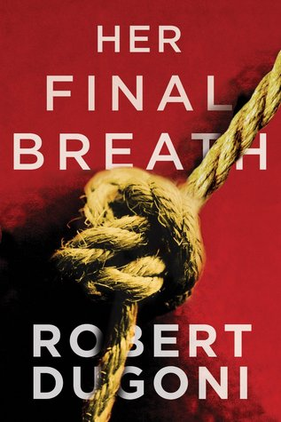 Read Books Her Final Breath (Tracy Crosswhite, #2) Online