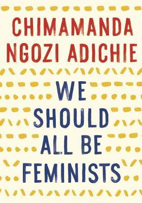 Read Books We Should All Be Feminists Online