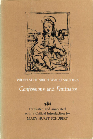 Read Books Wilhelm Heinrich Wackenroder's Confessions and Fantasies Online