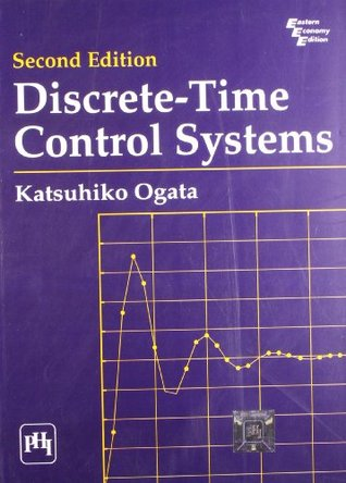 Discrete-Time Control Systems by Katsuhiko Ogata - control systems engineering pdf