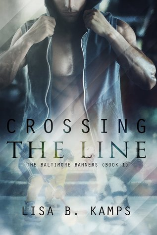 Read Books Crossing the Line (The Baltimore Banners, #1) Online