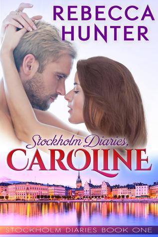 Read Books Stockholm Diaries, Caroline (Stockholm Diaries, #1) Online