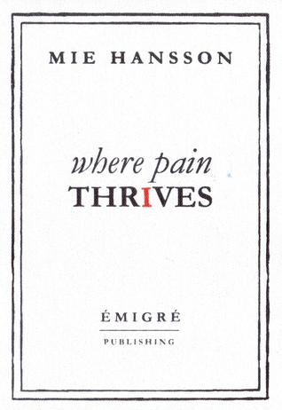 Read Books Where Pain Thrives Online