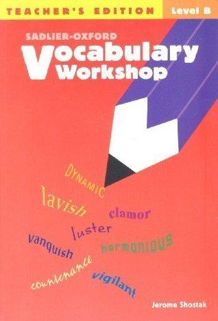 Sadlier-Oxford Vocabulary Workshop Level B Teacher\u0027s Edition by - vocabulary workshop level d answers