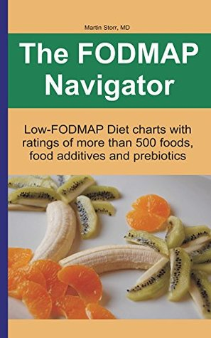 The FODMAP Navigator Low-FODMAP Diet charts with ratings of more