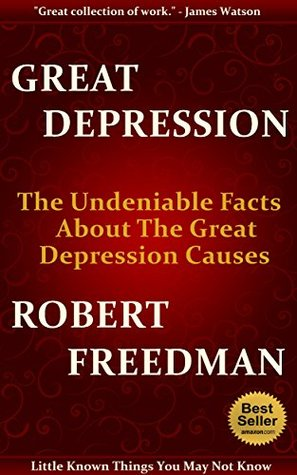 Great Depression The Undeniable Facts about The Great Depression
