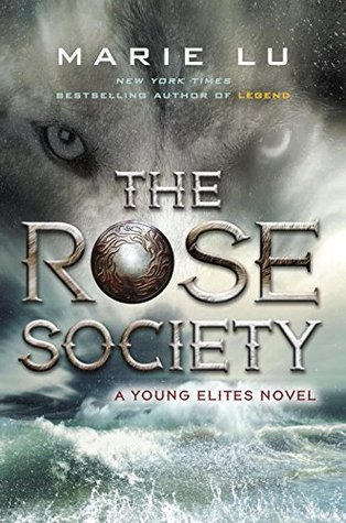 Read Books The Rose Society (The Young Elites, #2) Online
