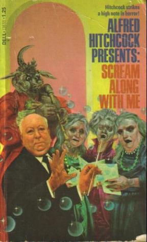 Read Books Scream Along With Me: Alfred Hitchcock Presents Online