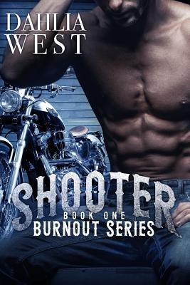 Read Books Shooter (Burnout, #1) Online