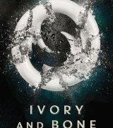 Ivory and Bone (Ivory and Bone, #1)