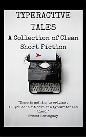 Read Books Typeractive Tales: A Collection of Clean Short Fiction Online