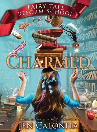 Read Books Charmed (Fairy Tale Reform School, #2) Online
