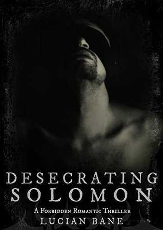 Read Books Desecrating Solomon (Desecration, #1) Online