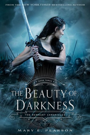 Read Books The Beauty of Darkness (The Remnant Chronicles, #3) Online