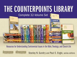Read Books The Counterpoints Library: Complete 32-Volume Set: Resources for Understanding Controversial Issues in the Bible, Theology, and Church Life Online