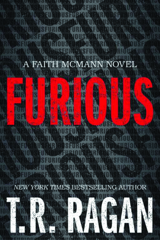 Read Books Furious (Faith McMann Trilogy, #1) Online
