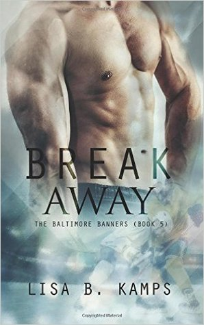 Read Books Break Away (The Baltimore Banners, #5) Online
