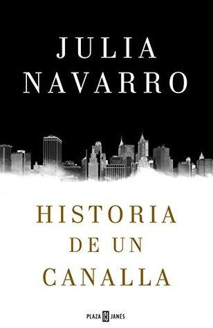 Read Books Historia de un canalla Online