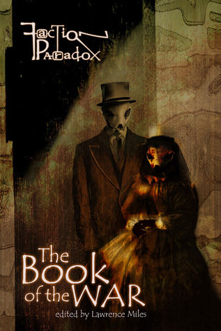 Read Books Faction Paradox: The Book of the War Online