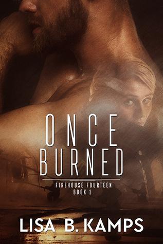 Read Books Once Burned (Firehouse Fourteen, #1) Online