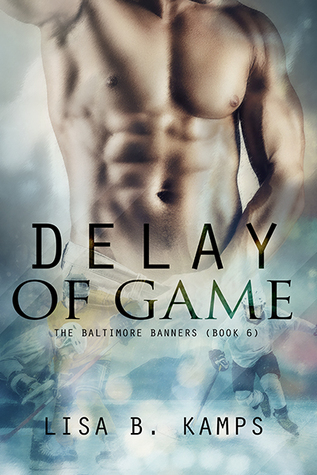 Read Books Delay of Game (The Baltimore Banners, #6) Online