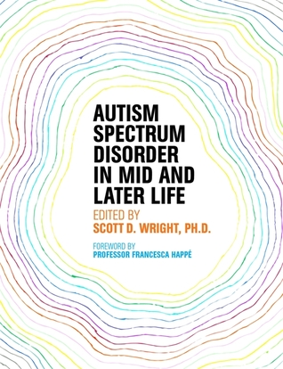 Read Books Autism Spectrum Disorder in Mid and Later Life Online