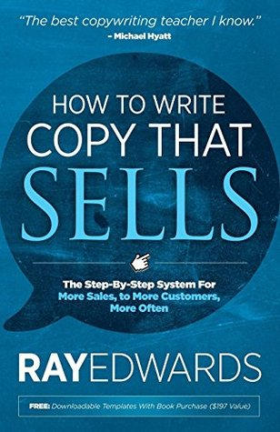 How to Write Copy That Sells The Step-By-Step System for More Sales