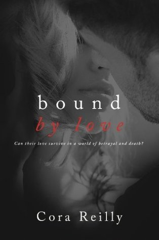 Read Books Bound by Love (Born in Blood Mafia Chronicles, #6) Online