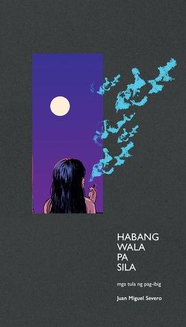 Read Books Habang Wala Pa Sila: Mga Tula ng Pag-ibig Online