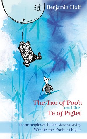 Read Books The Tao of Pooh and The Te of Piglet Online