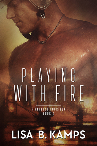Read Books Playing With Fire (Firehouse Fourteen, #2) Online