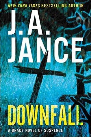 Read Books Downfall (Joanna Brady, #17) Online
