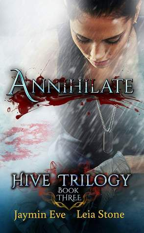 Read Books Annihilate (Hive Trilogy, #3) Online