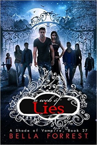 Read Books A Web of Lies (A Shade of Vampire, #27) Online