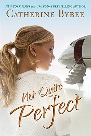 Read Books Not Quite Perfect (Not Quite Series, #5) Online