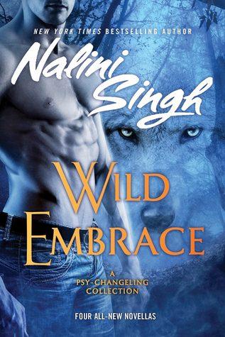 Read Books Wild Embrace (Psy-Changeling #2.5, 5.5, 11.5, 12.25) Online