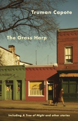 Read Books The Grass Harp, Including A Tree of Night and Other Stories Online