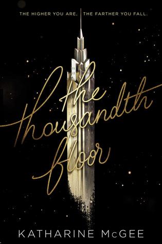Read Books The Thousandth Floor (The Thousandth Floor, #1) Online