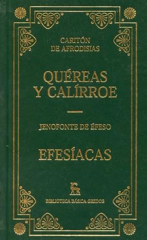 Read Books Quéreas y Calírroe. Efesíacas Online