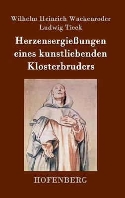 Read Books Herzensergiessungen Eines Kunstliebenden Klosterbruders Online