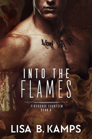 Read Books Into The Flames (Firehouse Fourteen #4) Online