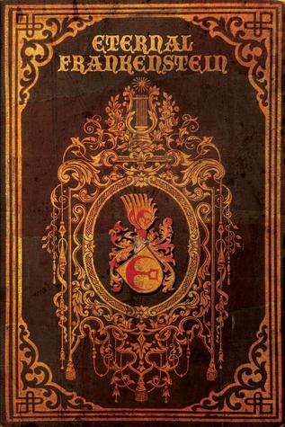 Read Books Eternal Frankenstein Online